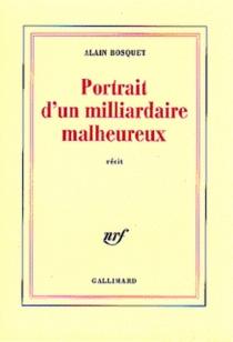 Portrait d'un milliardaire malheureux - AlainBosquet