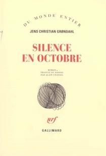 Silence en octobre - Jens ChristianGrondahl