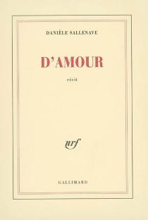 D'amour - DanièleSallenave