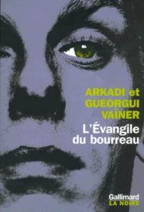 L'évangile du bourreau - GeorgijVaïner