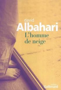L'homme de neige - DavidAlbahari
