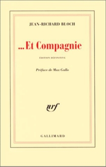 Et compagnie - Jean-Richard Bloch