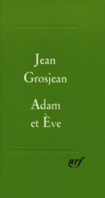 Adam et Eve - Jean Grosjean