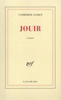 Jouir - CatherineCusset