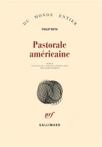 Pastorale américaine - PhilipRoth