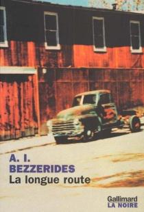 La longue route - Albert IsaacBezzerides