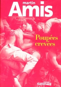 Poupées crevées - MartinAmis