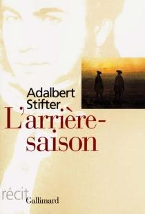 L'arrière-saison - AdalbertStifter