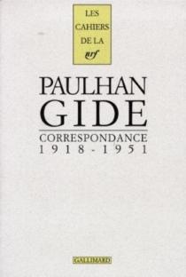 Correspondance 1918-1951 - AndréGide