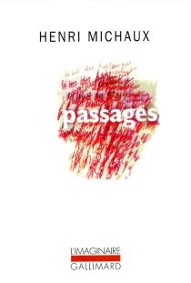 Passages : 1937-1963 - HenriMichaux