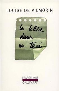 La lettre dans un taxi - Louise deVilmorin