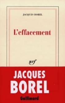 L'effacement - JacquesBorel