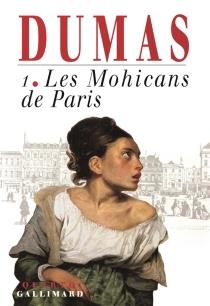 Les Mohicans de Paris, n° 1 - AlexandreDumas