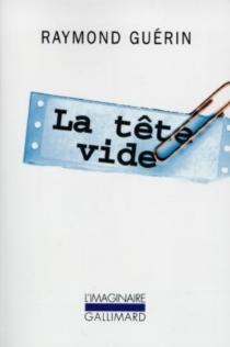 La tête vide - RaymondGuérin