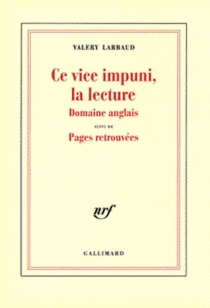 Ce vice impuni, la lecture : domaine anglais - ValeryLarbaud