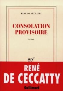 Consolation provisoire - René deCeccatty