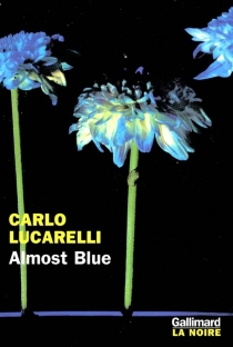 Almost blue - Carlo Lucarelli