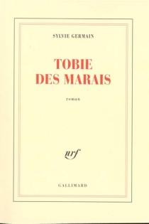 Tobie des marais - SylvieGermain