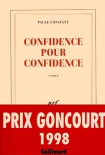 Confidence pour confidence - PauleConstant