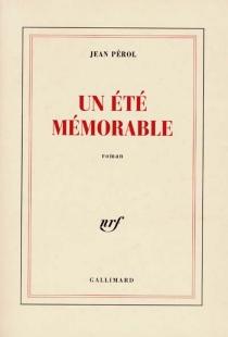 Un été mémorable - JeanPérol