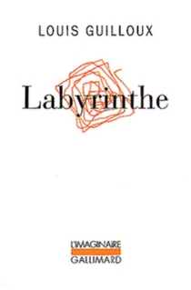 Labyrinthe - Louis Guilloux