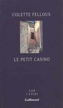 Le petit casino - ColetteFellous