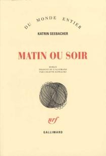 Matin ou soir - KatrinSeebacher