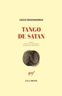 Tango de Satan - LaszloKrasznahorkai