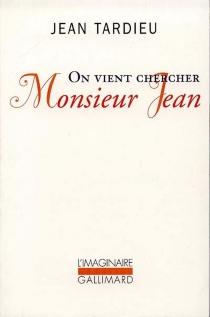 On vient chercher monsieur Jean - JeanTardieu