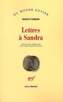 Lettres à Sandra - VergílioFerreira