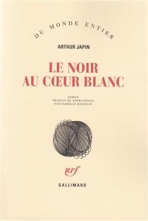 Le noir au coeur blanc - ArthurJapin