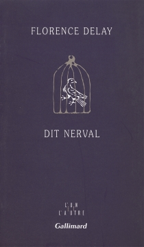Dit Nerval - FlorenceDelay