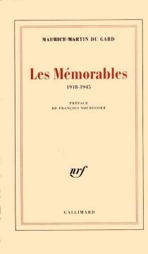 Les mémorables : 1918-1945 - MauriceMartin Du Gard