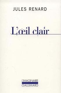 L'oeil clair - JulesRenard