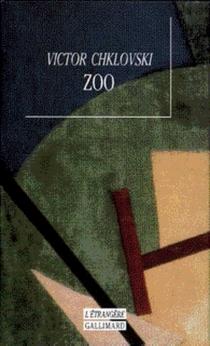 Zoo : lettres qui ne parlent pas d'amour ou La troisième Héloïse - VictorChklovski