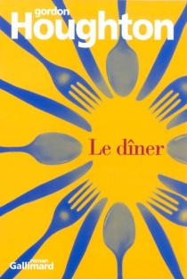 Le dîner - Gordon Houghton