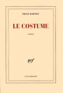Le costume - FranzBartelt