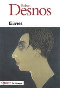 Oeuvres - Robert Desnos