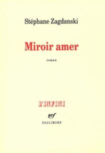 Miroir amer - StéphaneZagdanski
