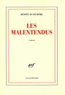 Les malentendus - BenoîtDuteurtre