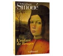 L'enfant de Bruges - GilbertSinoué