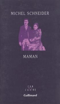 Maman - MichelSchneider