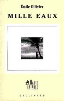 Mille eaux - ÉmileOllivier