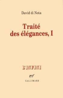 Traité des élégances - DavidDi Nota