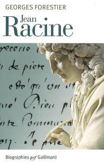 Jean Racine - GeorgesForestier
