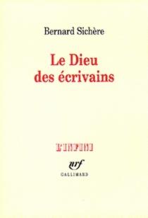 Le dieu des écrivains - BernardSichère