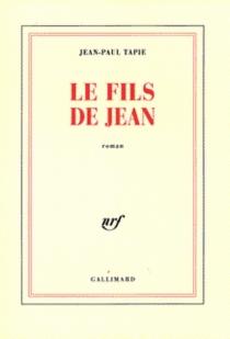 Le fils de Jean - Jean-PaulTapie