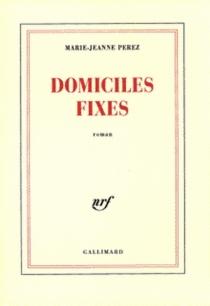 Domiciles fixes - Marie-JeannePerez
