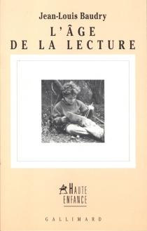 L'âge de la lecture - Jean-LouisBaudry