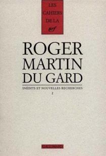 Cahiers Roger Martin du Gard - RogerMartin du Gard